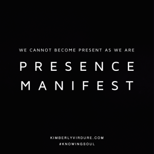 We Are Presence Manifest